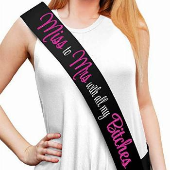 Miss to Mrs. with All My Btches Black Sash - Bachelorette