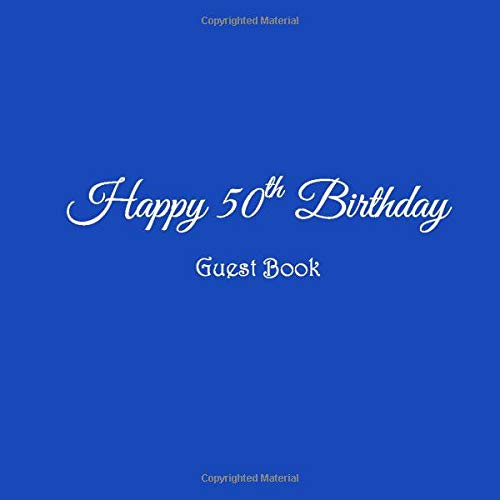 Happy 50th Birthday Guest Book Happy 50 year old 50th